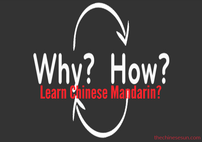 How to Learn Chinese Depends on Why You Want to Learn Chinese!