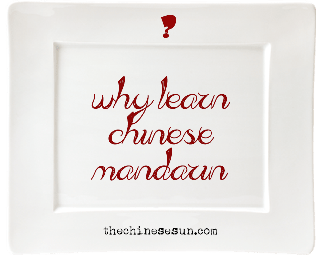why you should learn Chinese Mandarin